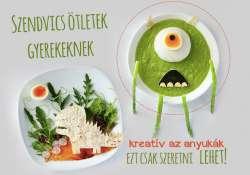 Szendvics ötletek gyerekeknek - kreatív az anyukák ezt csak szeretni lehet!