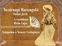 Vasárnapi Barangoló - A csodálatos Blaha Lujza