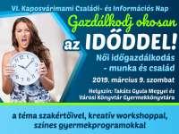 VI. Kaposvárimami Családi-és Információs Nap - Gazdálkodj okosan az időddel!