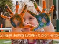 A legjobb gyermeknapi programok Kaposváron és Somogy megyében