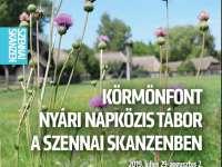 Körmönfont tábor a Szennai Skanzenben